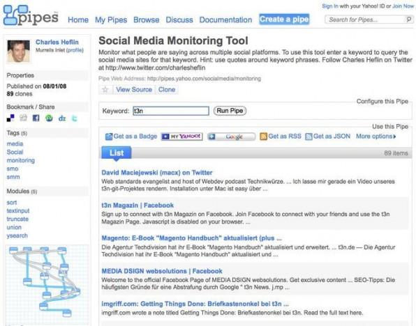 Yahoo Pipes kann in manchen Fällen ein kostengünstiger Einstieg in Social-Media-Monitoring sein. Über Pipes stehen bereits einige vorgefertigte Module zum Sammeln von Informationen zur Verfügung.