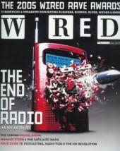 """Die Wired-Ausgabe aus dem Jahr 2005, die Podcasts bekannt machte: """"The end of radio – as we know it."""""""