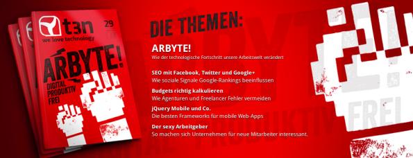 """t3n Magazin 29: Schwerpunkt """"Arbyte! digital – produktiv – frei."""""""