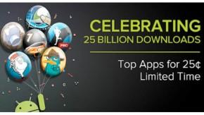 Google feiert 25 Milliarden Downloads mit Android-Apps für 0,25 Euro – Filme ab 99 Cent