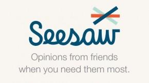 Seesaw: Die Meinungen der Freunde für Entscheidungen nutzen