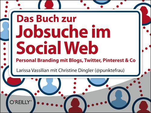 """""""Das Buch zur Jobsuche im Social Web"""" (Bild: O'Reilly Verlag)."""