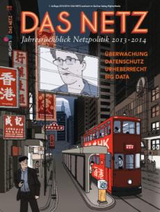 Das Netz – Netzpolitik 2013-2014