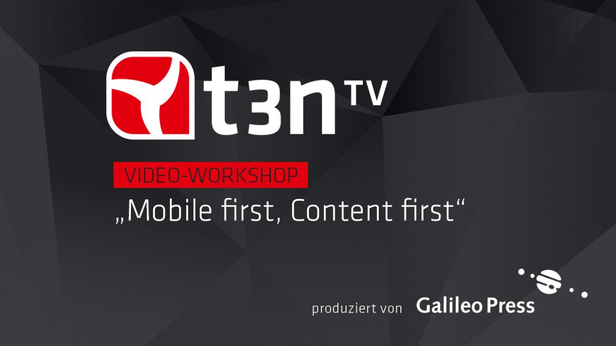 """Responsive Webdesign: Einstieg in """"Mobile First"""" [t3n-Video-Workshop]"""