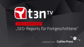t3n_Galileo_Koop_Standbilder_Vorspann_SEO-Reports_Fortgeschrittene