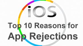 Apple veröffentlicht die Top-10-Gründe, warum iOS-Apps bisher abgewiesen wurden [Infografik]