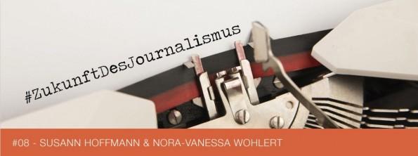 zukunft-des-journalismus-hoffmann-wohlert