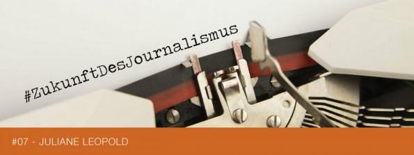 zukunft-des-journalismus-juliane-leopold