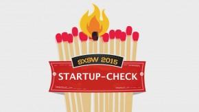 Die SXSW im Startup-Check: 8 richtig heiße Gründungen mit Zukunft