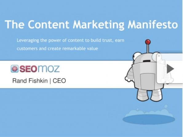 Rand Fishkin beschreibt in einem Manifest, wozu Content-Marketing eigentlich existiert. (Screenshot: slideshare.net/randfish)