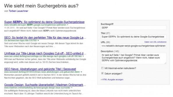 Immer wissen, wie das Suchergebnis aussieht: Ein sehr hilfreiches Tool für die SERP-Optimierung gibt es etwa von Torben Leuschner. (Screenshot: www.torbenleuschner.de)