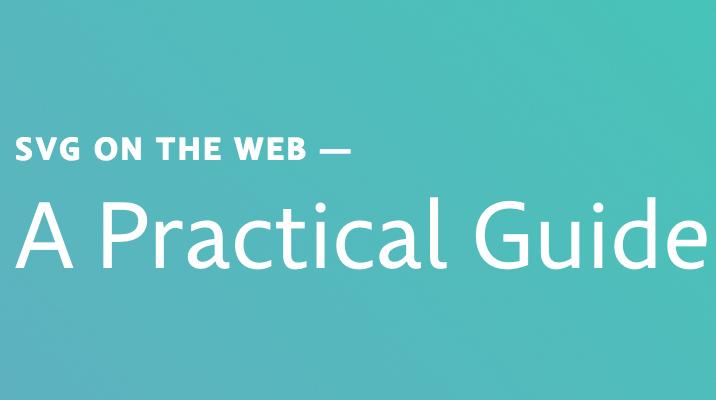 SVG-Guide: Designer veröffentlicht Leitfaden für den Einsatz im Web