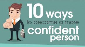 Karriere: 10 Tipps für mehr Selbstbewusstsein [Infografik]