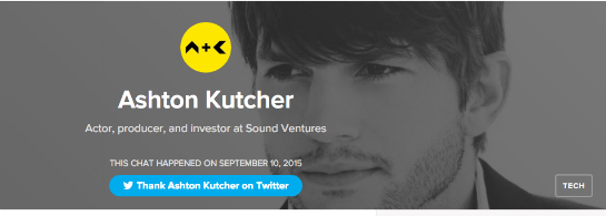 Ashton Kutchers AMA war eines der ersten auf Product Hunt.
