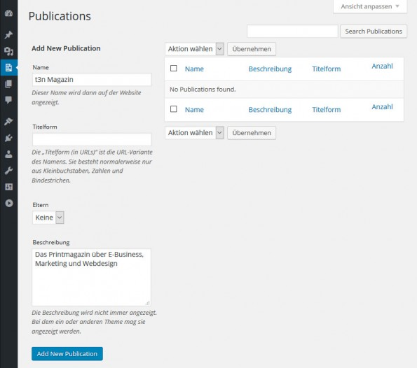 "Anlegen einer Publikation im WordPress-Plugin ""Eight Day Week Print Workflow"". (Screenshot: eigene Installation)"
